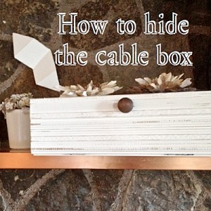 how to hide the cable box SQ