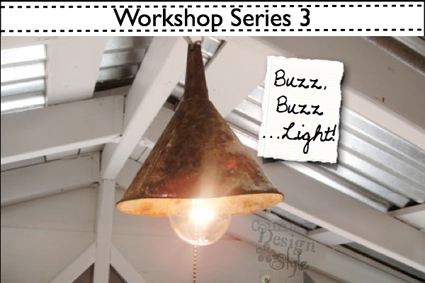 Workshop Series 3 Buzz, Buzz...Light Country Design Style