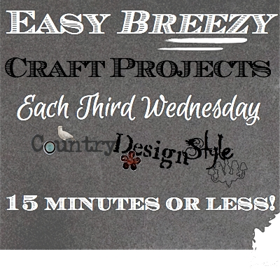 Easy Breezy http://countrydesignstyle.com #easyprojects