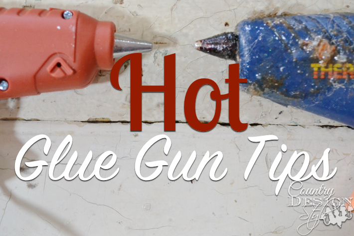hot-glue-gun-tips-country-design-style