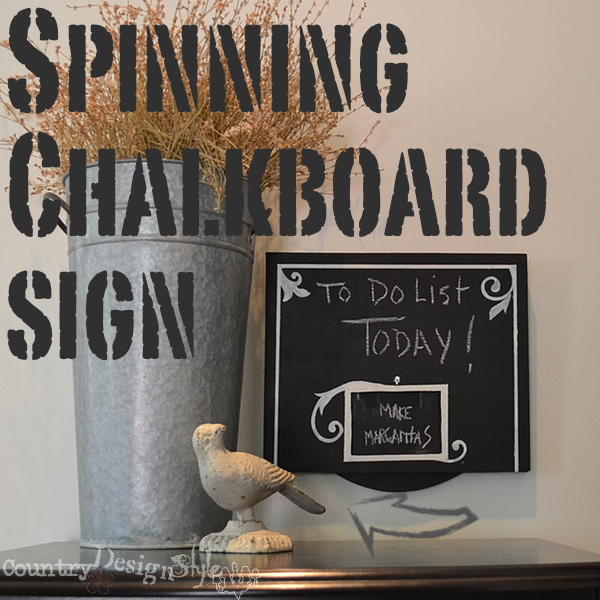 spinning chalkboard sign http://countrydesignstyle.com #chalkboard #chalkboardprojects #DIY