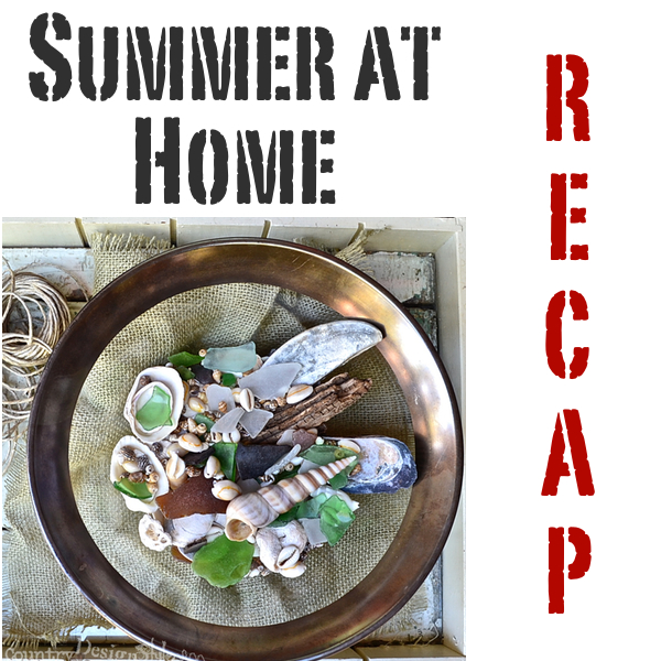 Summer at home recap http://countrydesignstyle.com