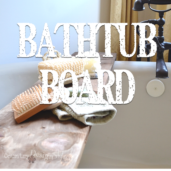 Bathtub Board