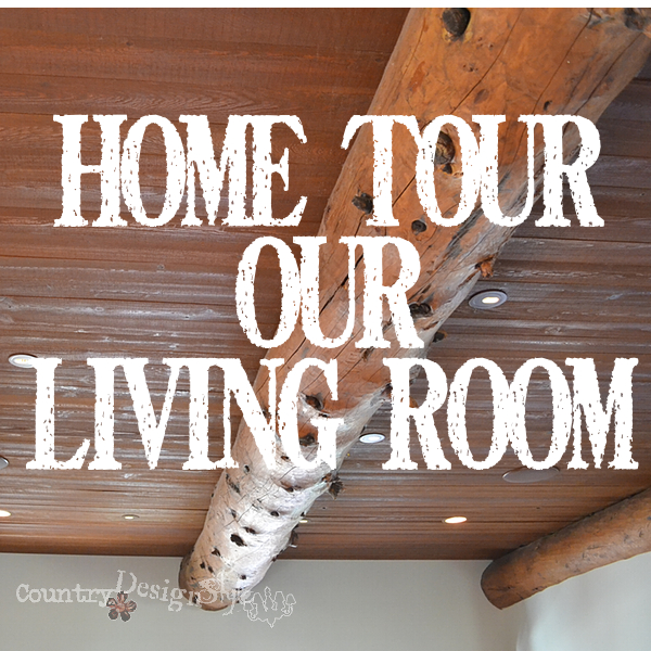 hour tour our living room http://countrydesignstyle.com #hometour