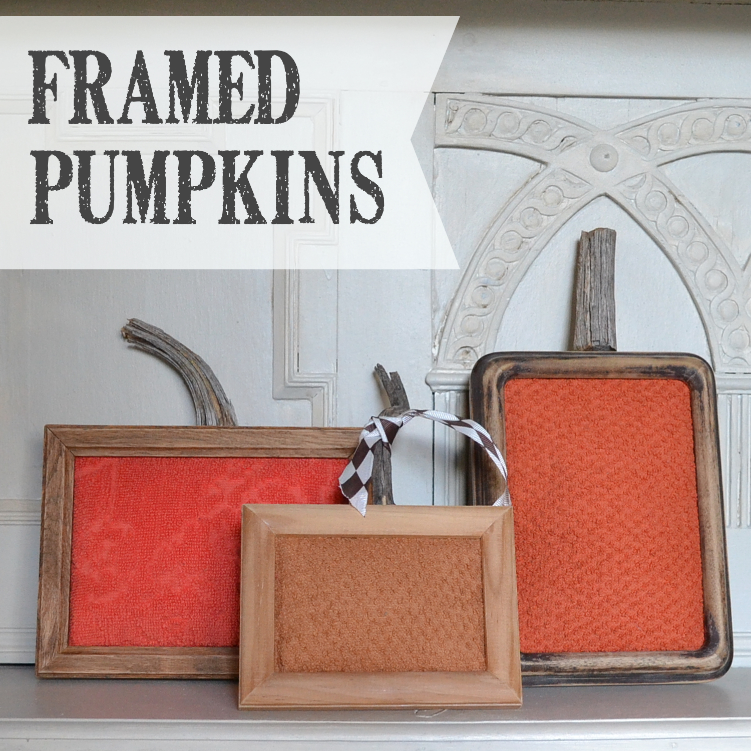 Framed pumpkins a DIY project adding autumn colors in frames with batting for the bulge. Sticks for stems | countrydesignstyle.com