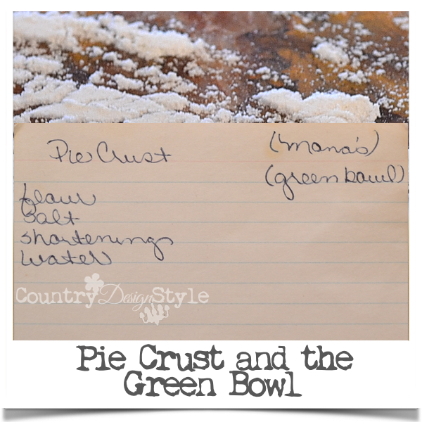 Pie Crust and the Green Bowl
