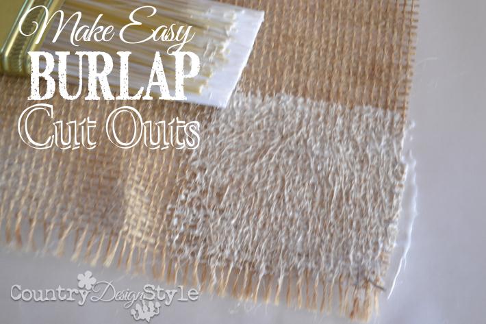 Make Easy Burlap CutOuts