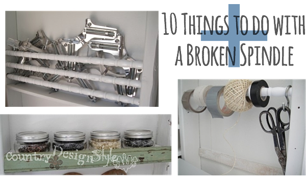 10-things-to-do-with-a-broken-spindle-plus