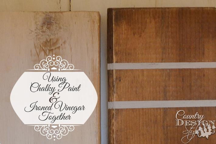 Using Chalky Paint with Ironed Vinegar