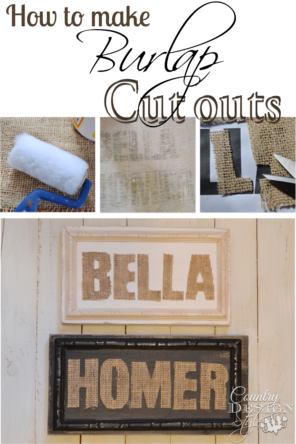 How to make burlap cut outs easy and DIY your own burlap and wood signs.  Country Design Style