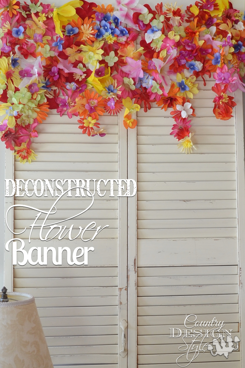 Deconstructed flower spring banner. Easy DIY project and fun for the kids to help. Country Design Style