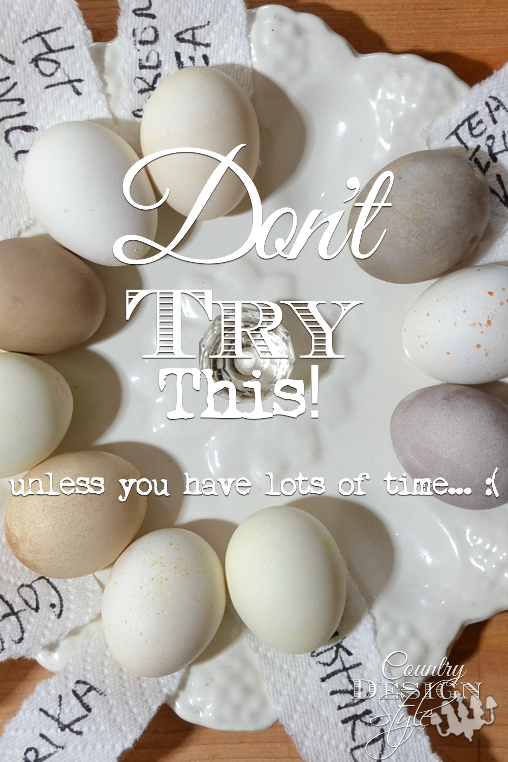 Do you ever have a bright idea that doesn't turn out like you expected? Here's one idea for dying eggs naturally that sorta worked..if you have time for this DIY! Country Design Style