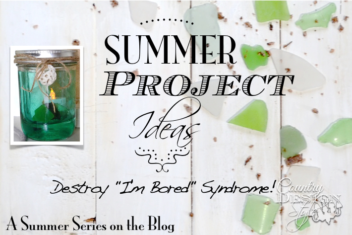 Summer Project Ideas ~ Mason Jars