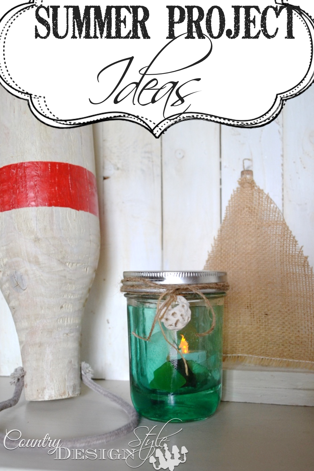 Kids getting restless over summer?  Here's some easy summer project ideas.  Great for adults and the kiddos.  Country Design Style