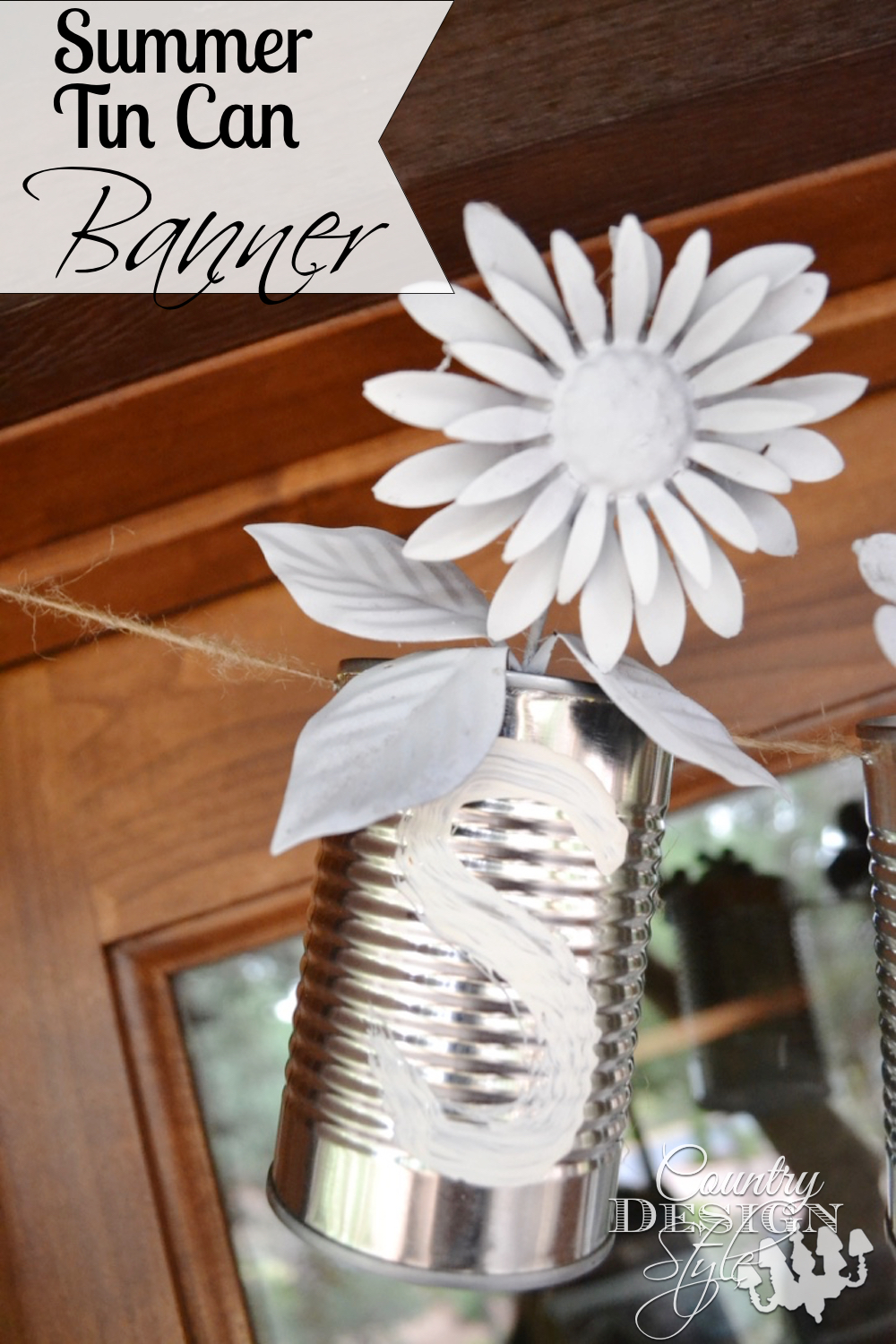 A summer project idea for a banner with worksheet download. Ideas for other tin can diy projects. Country Design Style