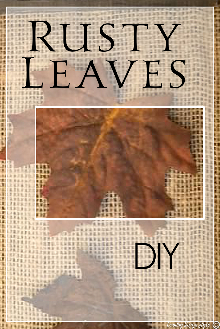 Rusty-Leaves-for-pinning | Country Design Style | countrydesignstyle.com