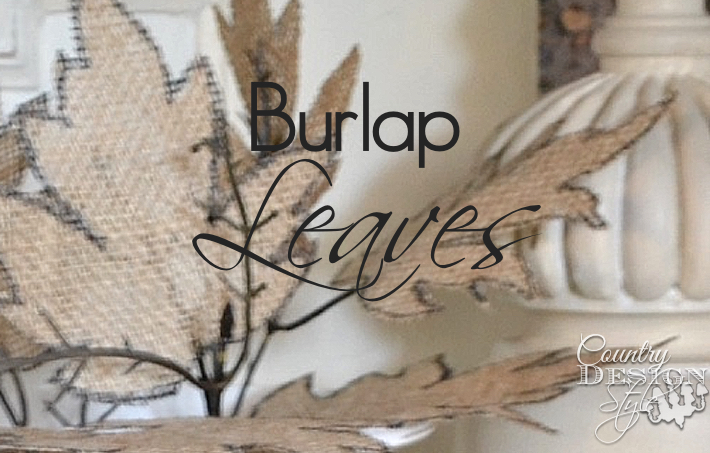 burlap-leaves-country-design-style-www.countrydesignstyle.com-fp