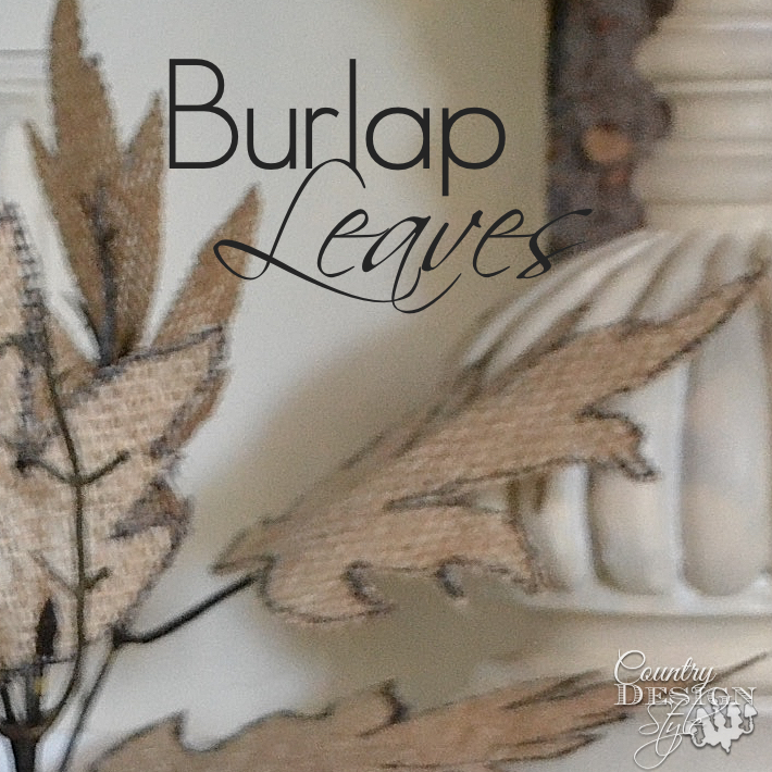 burlap-leaves-country-design-style-www.countrydesignstyle.com-sq