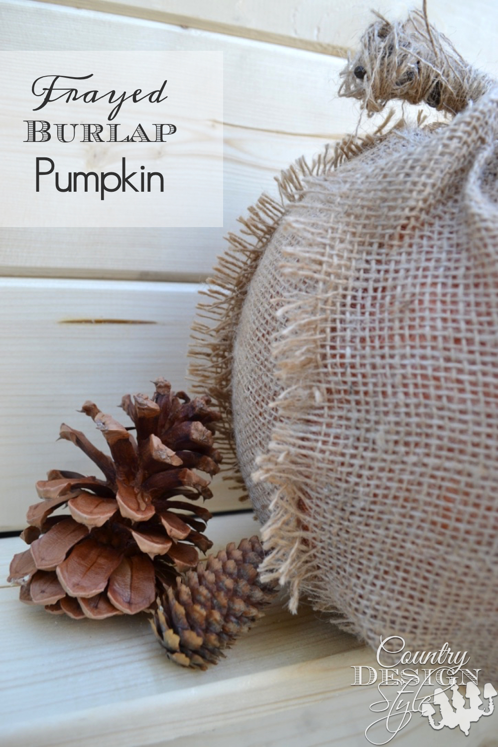 Do you enjoy adding burlap to your fall decorating? Here's an easy autumn burlap pumpkin to DIY on any budget. Easy enough to make a pumpkin patch! Country Design Style www.countrydesignstyle.com