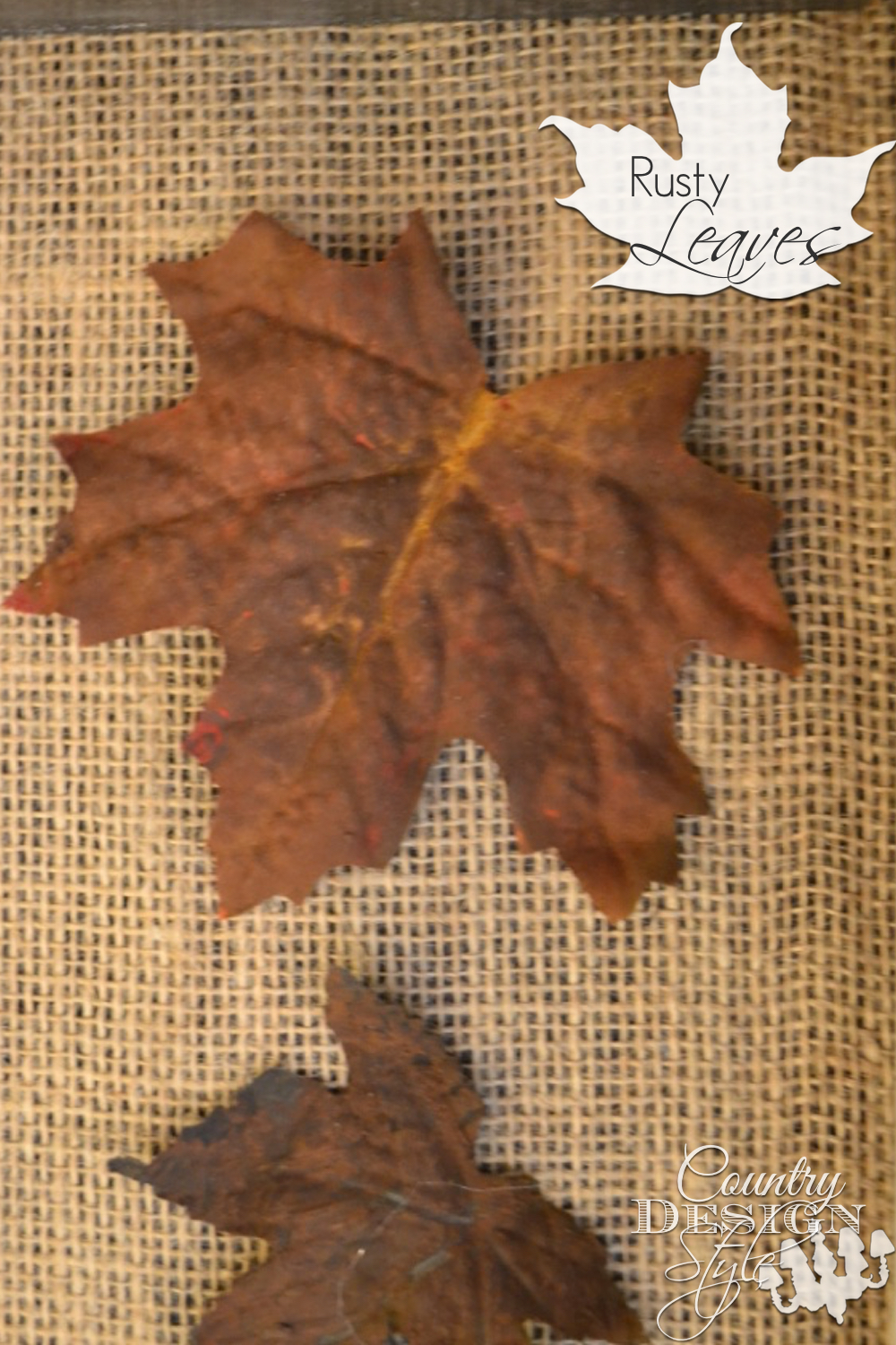 Rusty Leaves for your fall decor make from inexpensive silk leaves. Country Design Style www.countrydesignstyle.com
