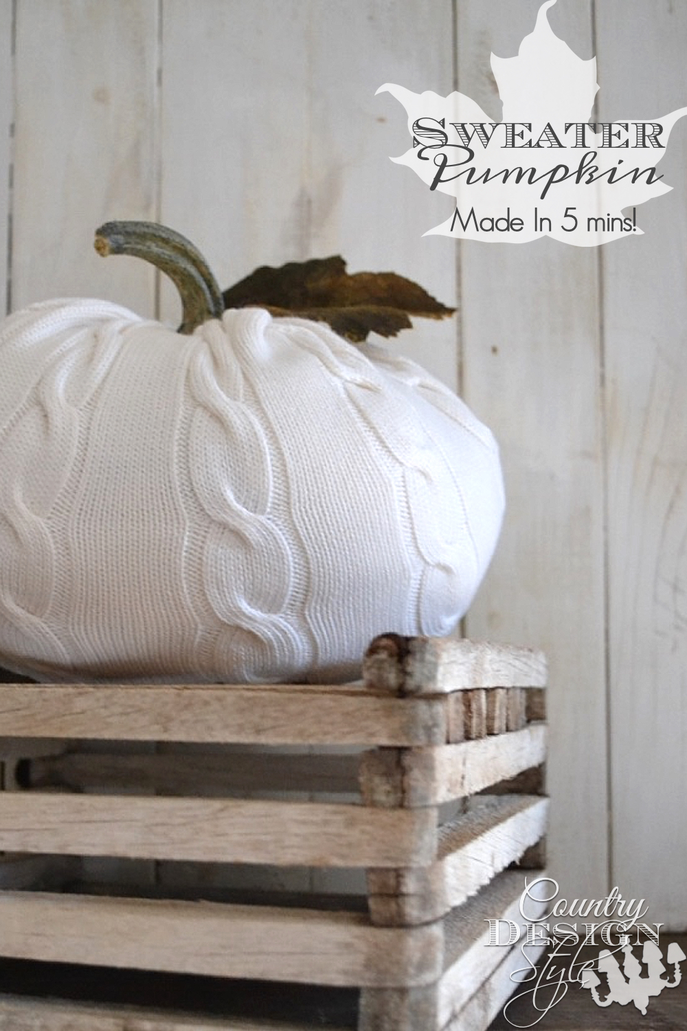Make the sweater pumpkin in 5 minutes. Minute by minute tutorial on the website! Warm up your pumpkin Country Design Style www.countrydesignstyle.com