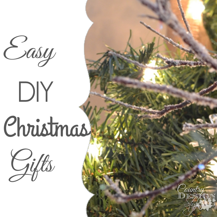 Quick DIY Christmas Gifts | Country Design Style | countrydesignstyle.com