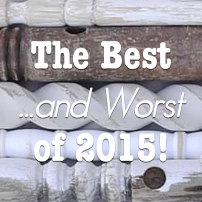 Best of 2015 and the worst!