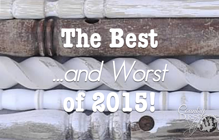The Best of 2015 and the Worst | Country Design Style | countrydesignstyle.com