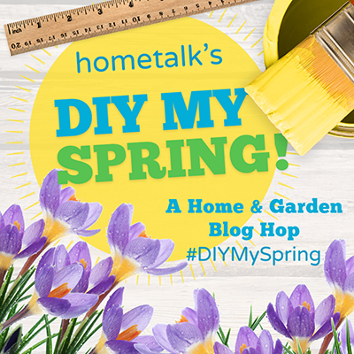 DIY My Spring Hometalk