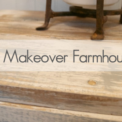 Furniture Makeover Farmhouse Style
