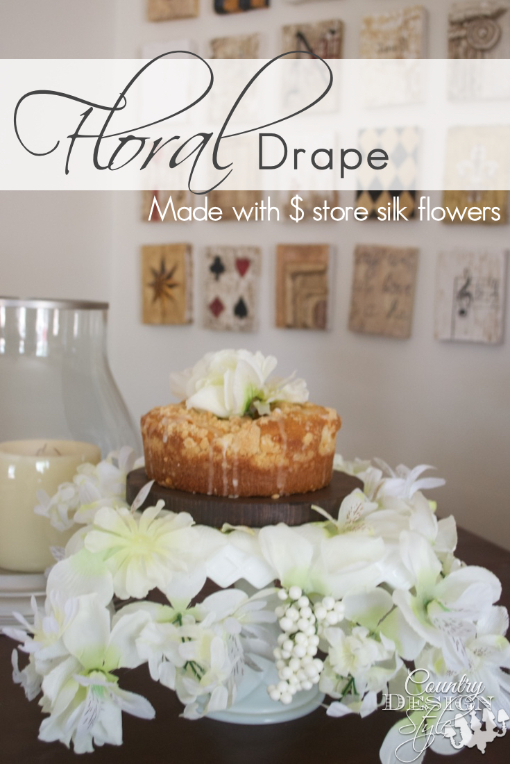 How to make a floral drape using silk flowers country design style let them eat cake country design style countrydesignstyle mightylinksfo