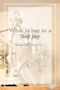What to buy in a thrift store pn | Country Design Style | countrydesignstyle.com
