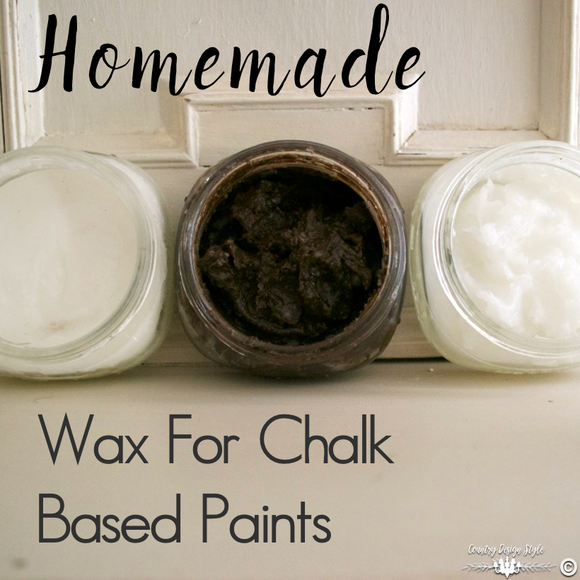Homemade wax for chalk-based paints - Country Design Style
