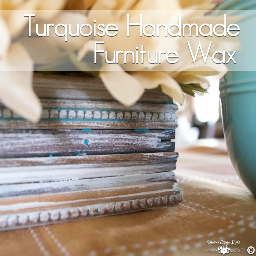 Handmade-furniture-wax-in-turquoise | Country Design Style | countrydesignstyle.com
