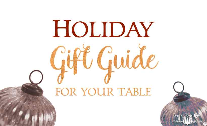 holiday-gift-guide-for-your-table-white-country-design-style-countrydesignstyle-com