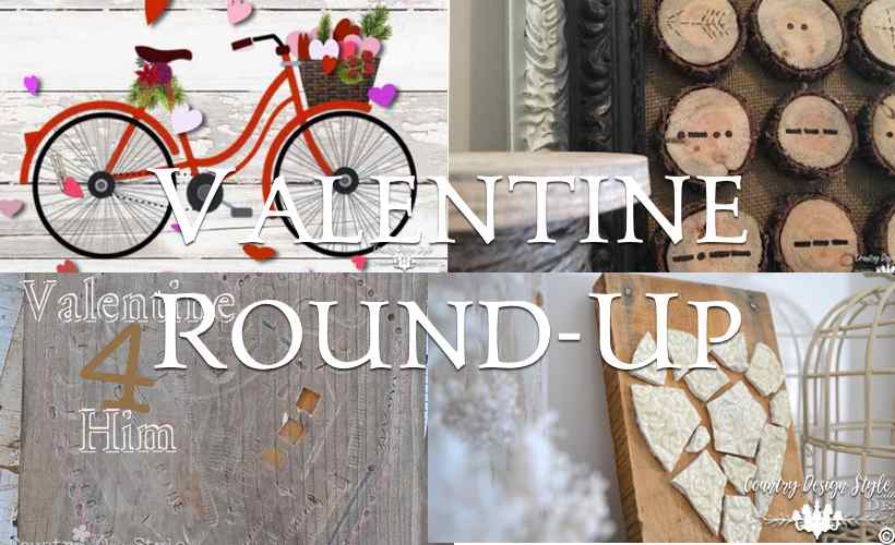 Valentine Round-Up | Country Design Style | countrydesignstyle.com