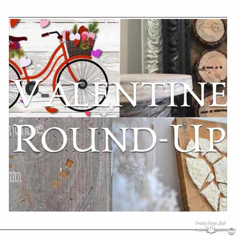 Valentine Round-Up SQ | Country Design Style | countrydesignstyle.com