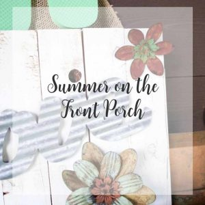 Looks-like-a-crazy-summer-on-our-front-porch sq | Country Design Style | countrydesignstyle.com