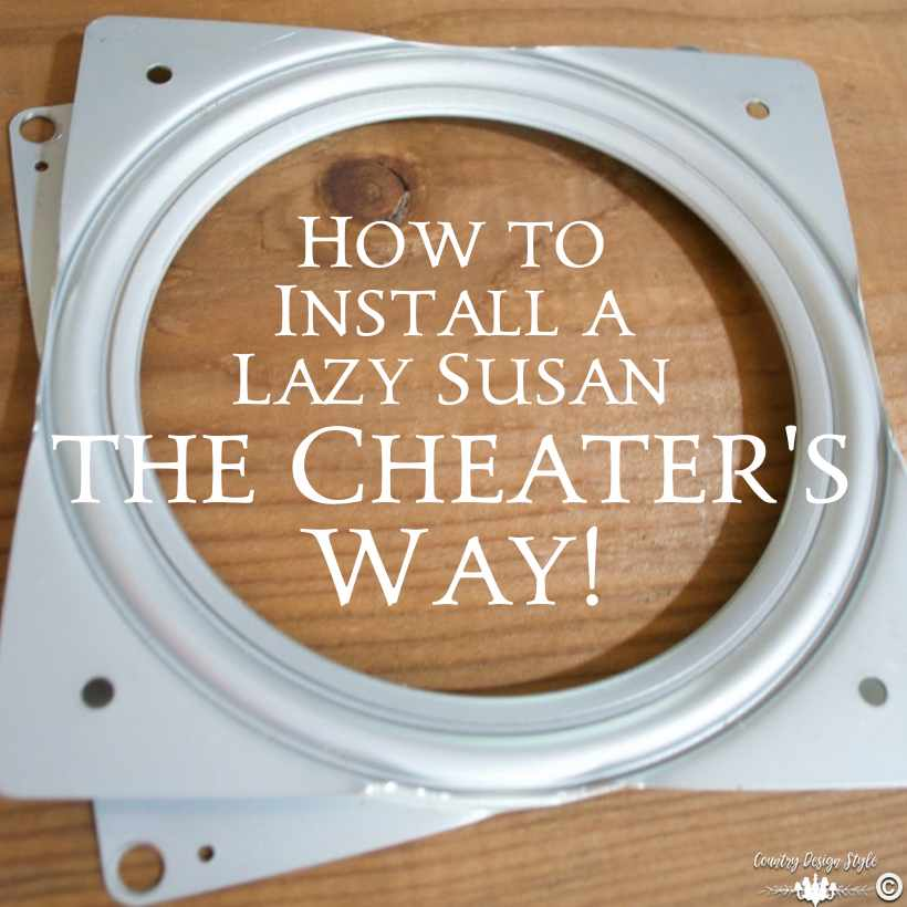 How To Install A Lazy Susan The Cheaters Way Country Design Style