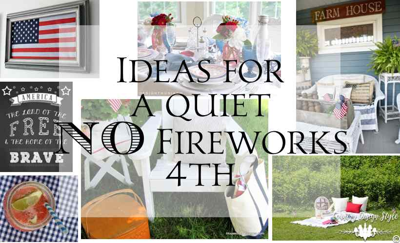 No-fireworks-here-and-I-have-a-tremendous-4th | Country Design Style | countrydesignstyle.com