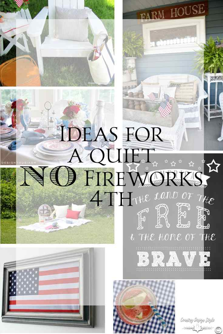 No-fireworks-here-and-I-have-a-tremendous-4th-pin | Country Design Style | countrydesignstyle.com