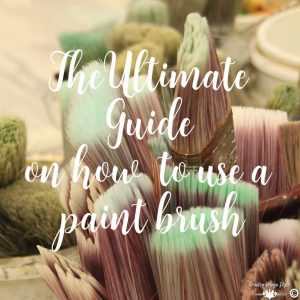 The-ultimate-guide-on-how-to-use-a-paint-brush sq | Country Design Style | countrydesignstyle.com