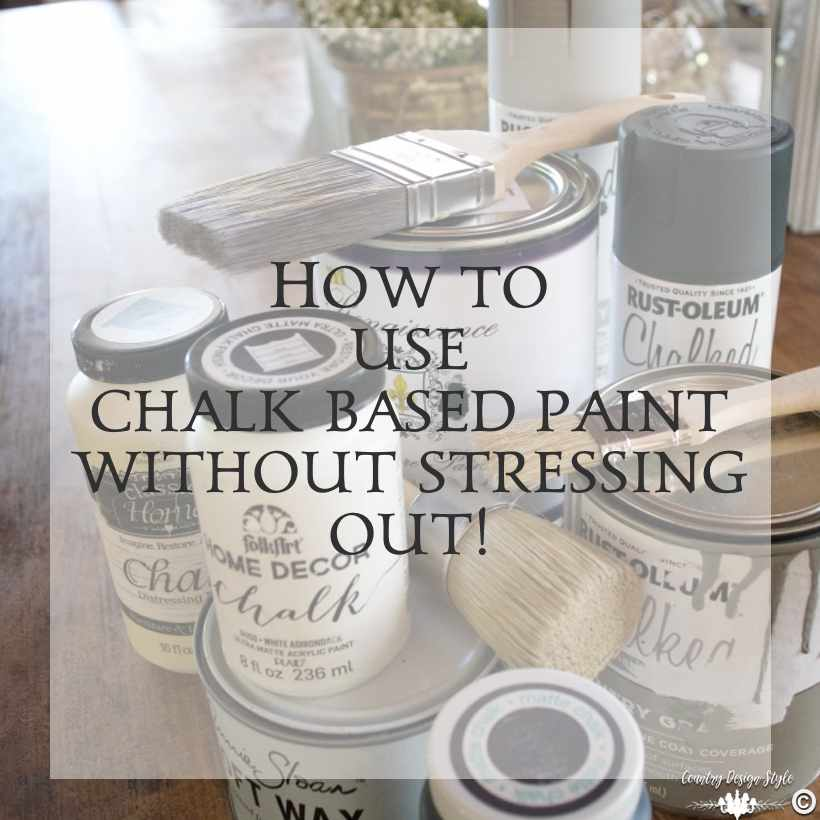 how-to-use-chalk-based-paint-without-stressing-out SQ | Country Design Style | countrydesignstyle.com