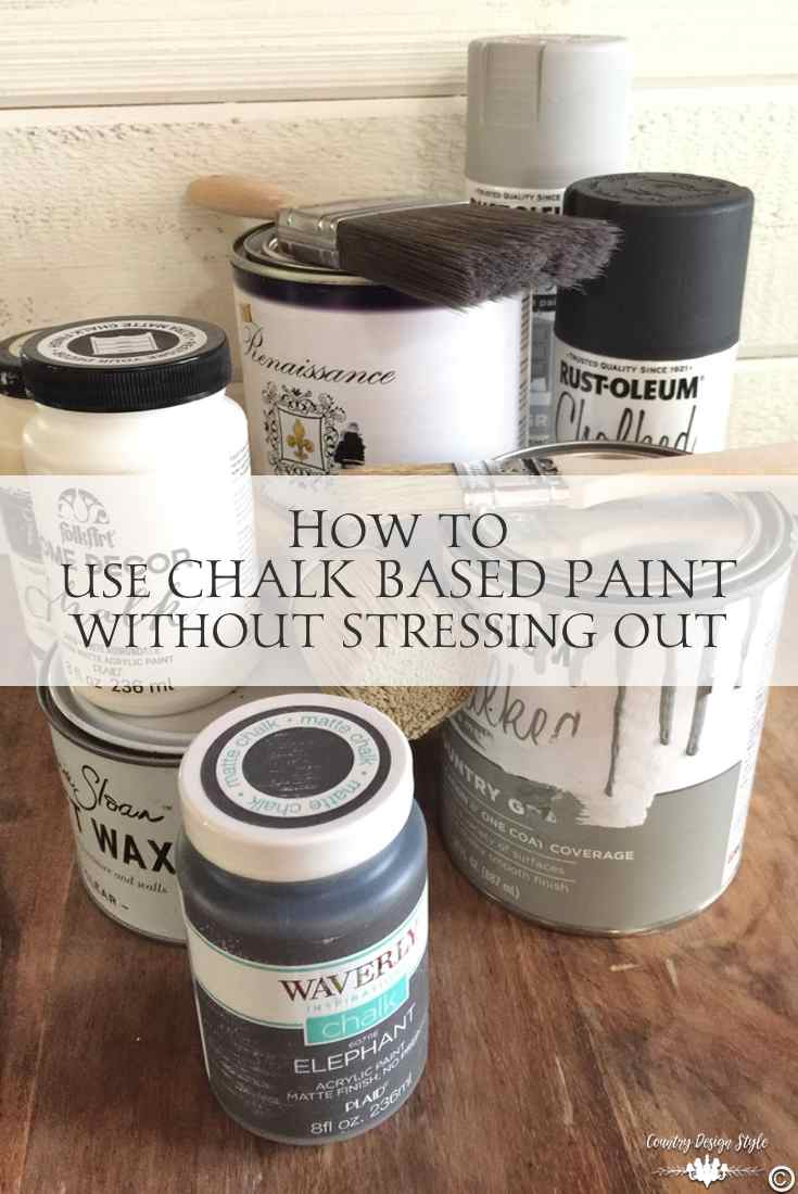 how-to-use-chalk-based-paint-without-stressing-out pin | Country Design Style | countrydesignstyle.com