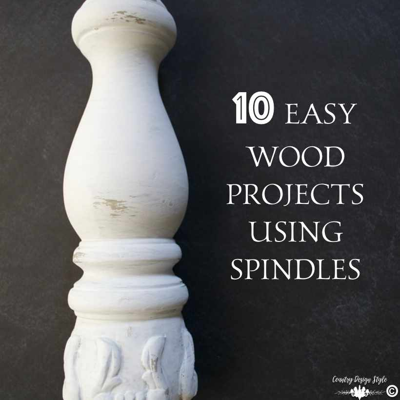 10 easy wood projects using spindles   Country Design Style   countrydesignstyle.com