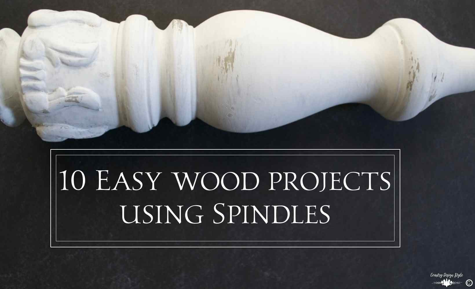 10 easy wood projects using wood spindles   Country Design Style   countrydesignstyle.com