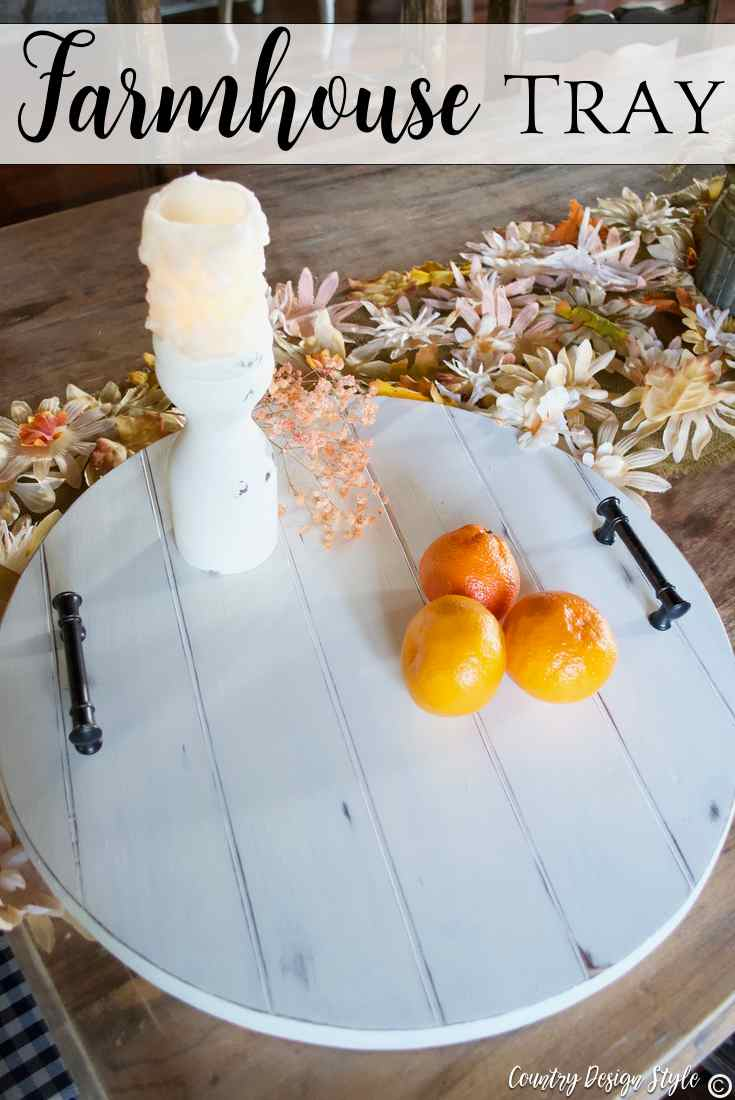 Farmhouse Tray pin | Country Design Style | countrydesignstyle.com