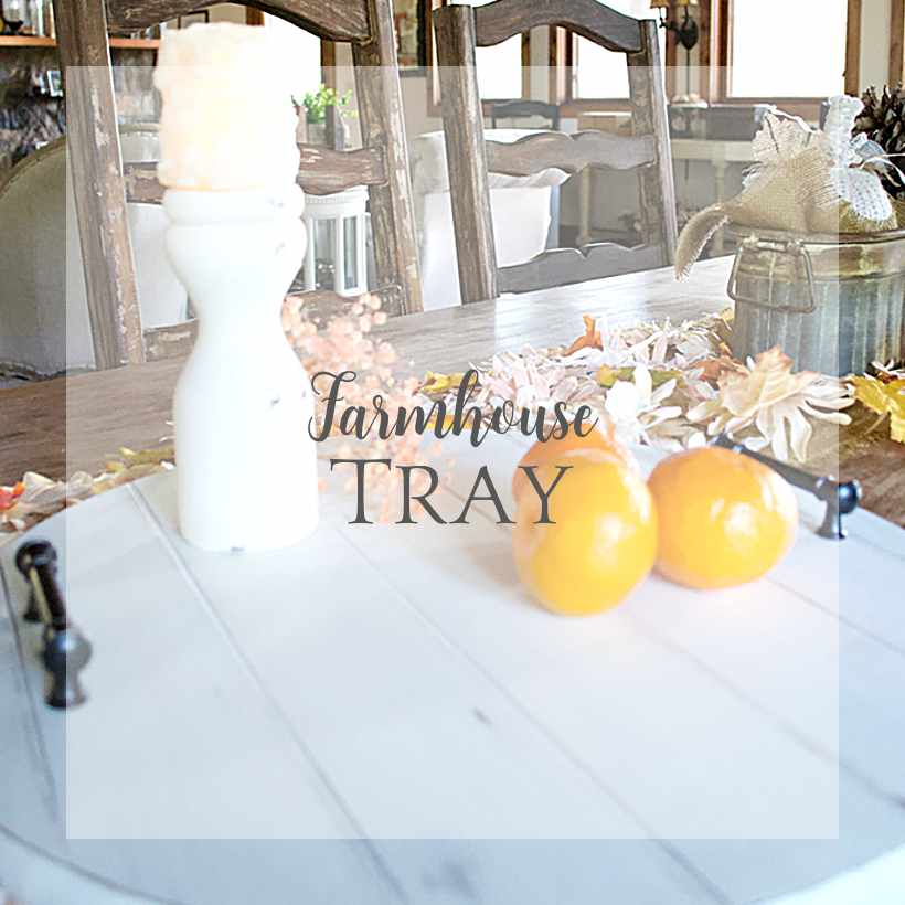 Farmhouse Tray sq | Country Design Style | countrydesignstyle.com