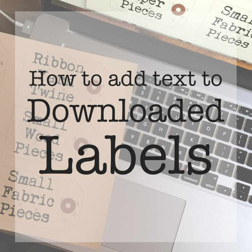 add text to downloaded labels sq | Country Design Style | countrydesignstyle.com