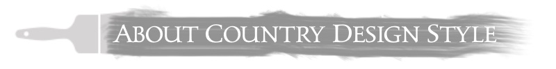 about | Country Design Style | countrydesignstyle.com